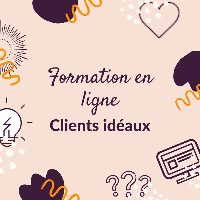 #04 Formation En Ligne « Clients Idéaux »